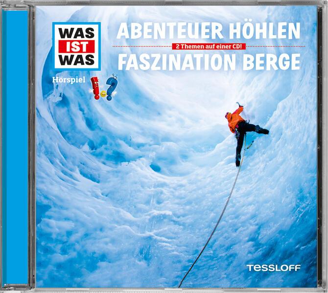Was ist was Hörspiel-CD: Abenteuer Höhlen/ Faszination Berge - Coverbild