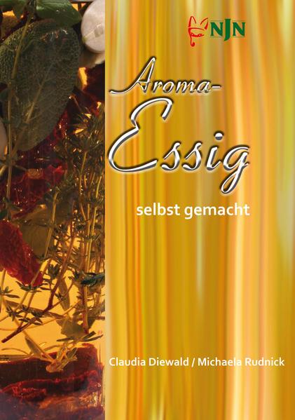 Aroma-Essig selbst gemacht - Coverbild