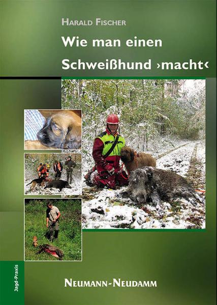 Wie man einen Schweißhund macht - Coverbild