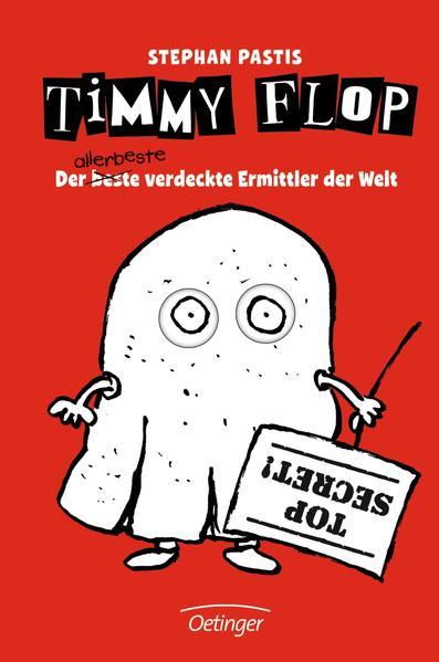 Timmy Flop. Der <s> beste </s> allerbeste verdeckte Ermittler der Welt - Coverbild