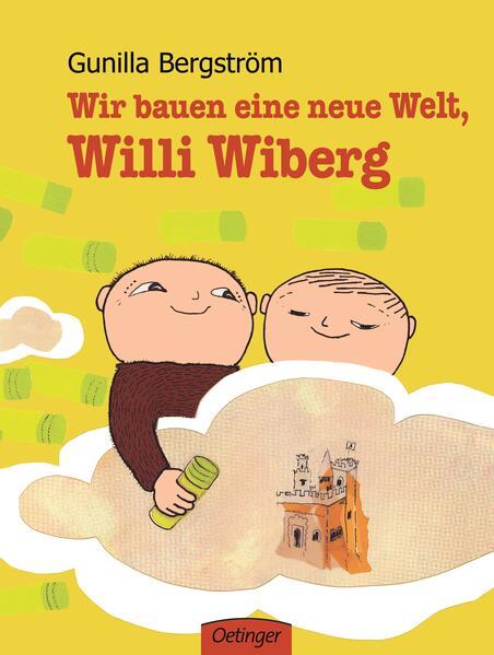 Wir bauen eine neue Welt, Willi Wiberg - Coverbild