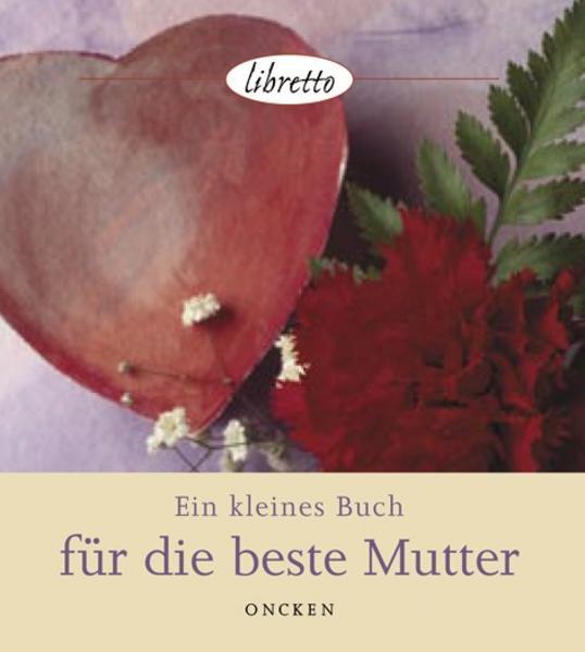 Ein kleines Buch für die beste Mutter - Coverbild