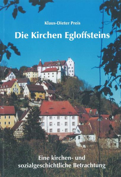 Die Kirchen Egloffsteins - Coverbild
