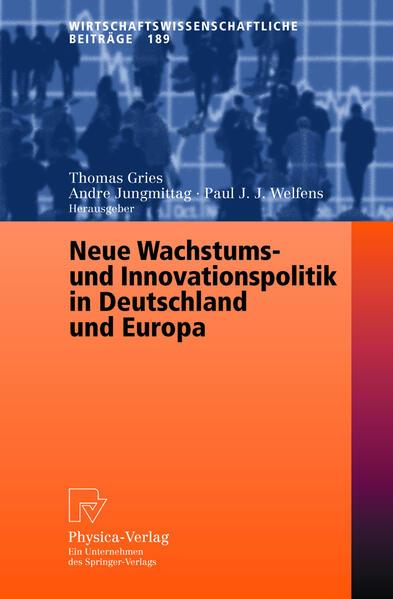 Neue Wachstums- und Innovationspolitik in Deutschland und Europa - Coverbild