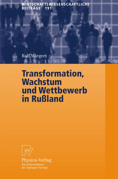 Transformation, Wachstum und Wettbewerb in Rußland - Coverbild