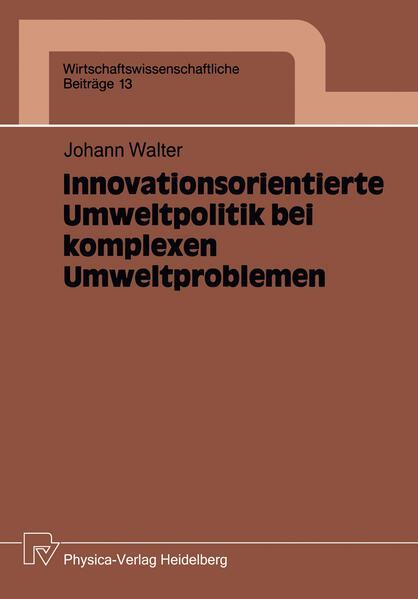Innovationsorientierte Umweltpolitik bei komplexen Umweltproblemen - Coverbild