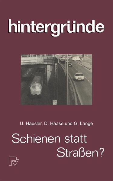 Schienen statt Straßen? - Coverbild
