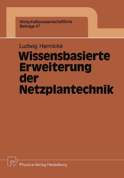 Wissensbasierte Erweiterung der Netzplantechnik - Coverbild