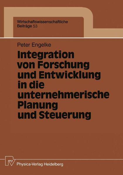 Integration von Forschung und Entwicklung in die unternehmerische Planung und Steuerung - Coverbild