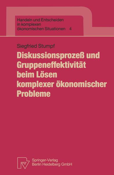 Diskussionsprozeß und Gruppeneffektivität beim Lösen komplexer ökonomischer Probleme - Coverbild