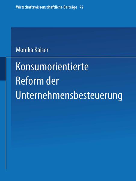 Konsumorientierte Reform der Unternehmensbesteuerung - Coverbild