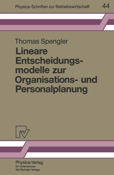Lineare Entscheidungsmodelle zur Organisations- und Personalplanung - Coverbild