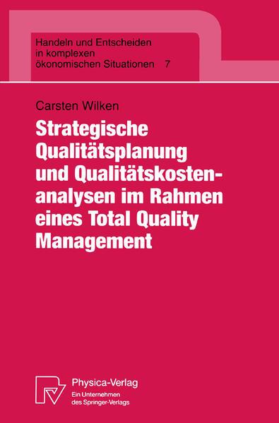 Strategische Qualitätsplanung und Qualitätskostenanalysen im Rahmen eines Total Quality Management - Coverbild