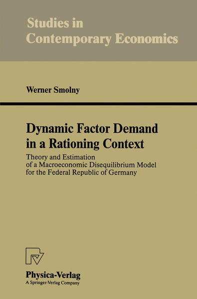 Dynamic Factor Demand in a Rationing Context - Coverbild