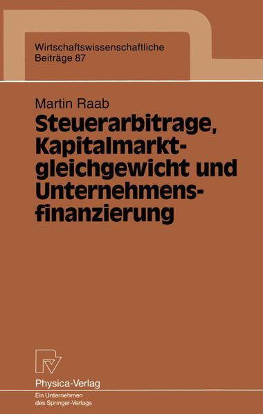 Steuerarbitrage, Kapitalmarktgleichgewicht und Unternehmensfinanzierung - Coverbild
