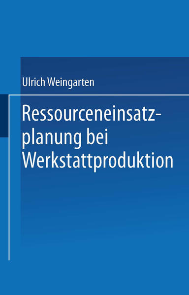 Ressourceneinsatzplanung bei Werkstattproduktion - Coverbild