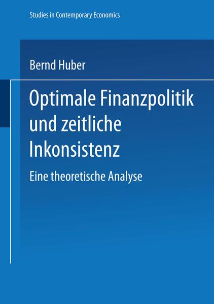 Optimale Finanzpolitik und zeitliche Inkonsistenz - Coverbild