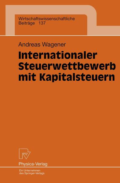 Internationaler Steuerwettbewerb mit Kapitalsteuern - Coverbild