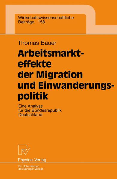 Arbeitsmarkteffekte der Migration und Einwanderungspolitik - Coverbild