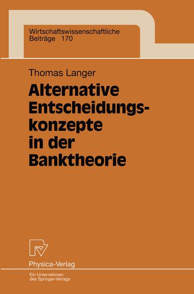 Alternative Entscheidungskonzepte in der Banktheorie - Coverbild