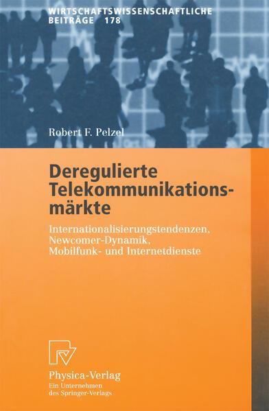 Deregulierte Telekommunikationsmärkte - Coverbild