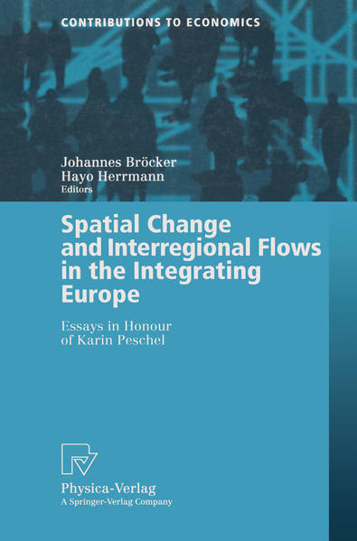 Spatial Change and Interregional Flows in the Integrating Europe - Coverbild
