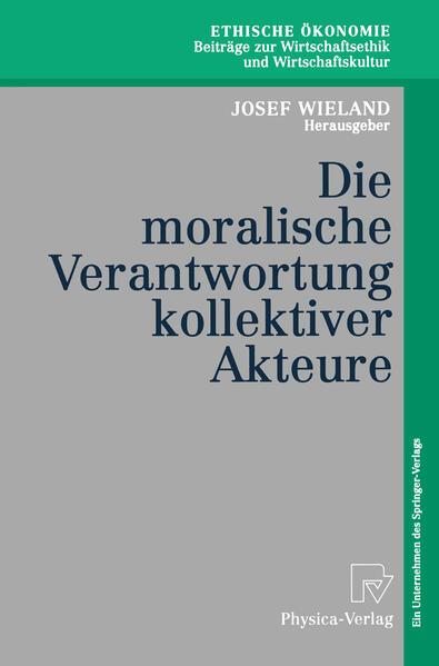 Die moralische Verantwortung kollektiver Akteure - Coverbild