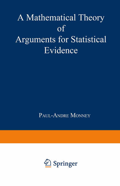 A Mathematical Theory of Arguments for Statistical Evidence - Coverbild