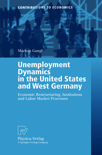 Unemployment Dynamics in the United States and West Germany - Coverbild