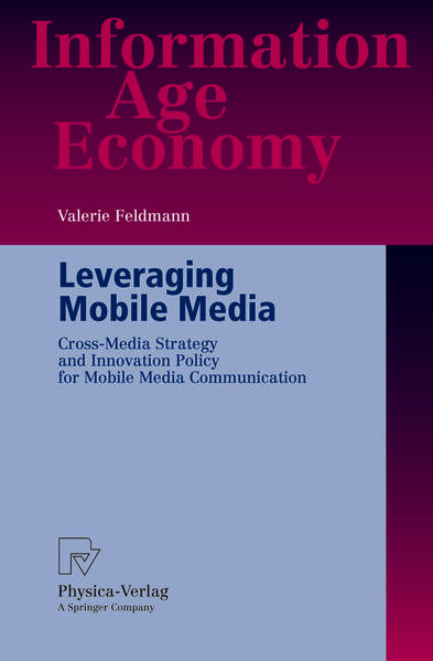 Leveraging Mobile Media PDF Herunterladen