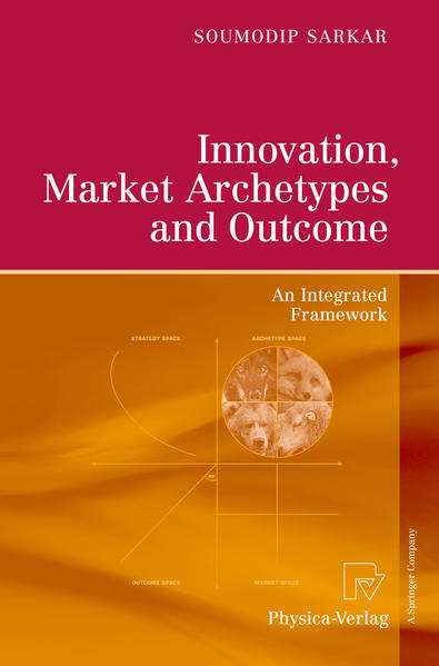 Innovation, Market Archetypes and Outcome - Coverbild
