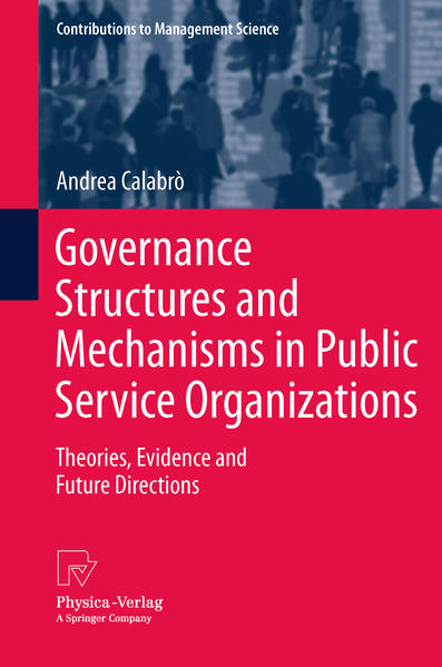 Governance Structures and Mechanisms in Public Service Organizations - Coverbild