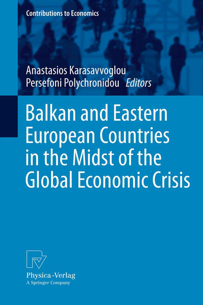 Balkan and Eastern European Countries in the Midst of the Global Economic Crisis - Coverbild