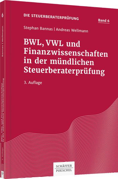 BWL, VWL und Finanzwissenschaften in der mündlichen Steuerberaterprüfung - Coverbild