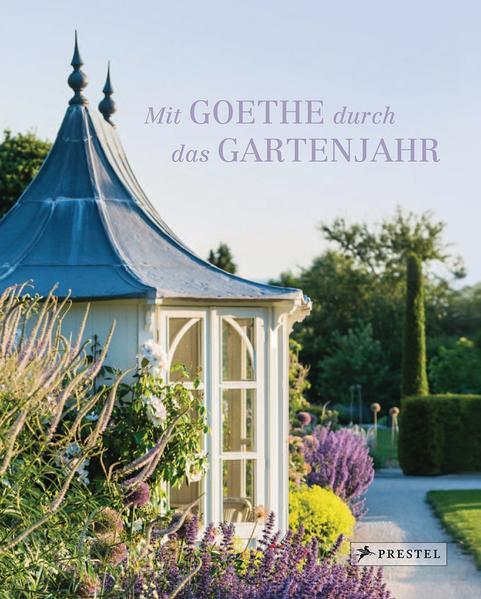 Mit Goethe durch das Gartenjahr - Coverbild