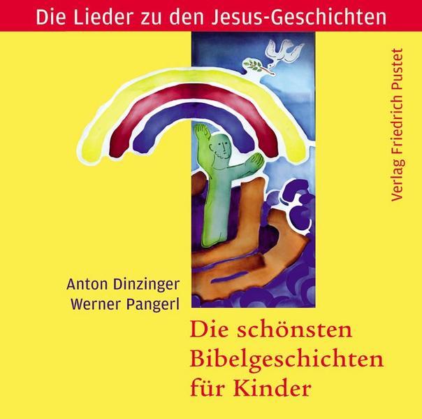 Die schönsten Bibelgeschichten für Kinder - Coverbild