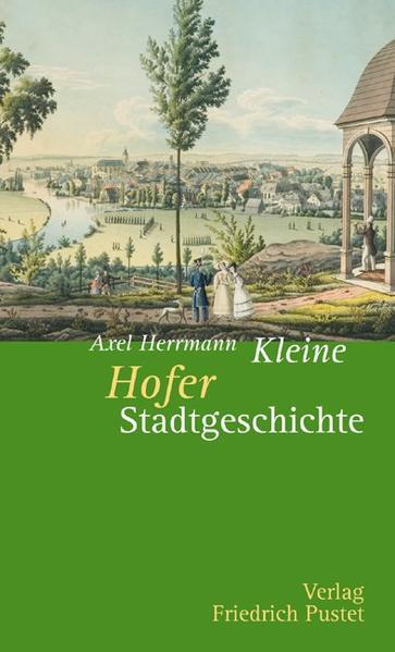 Kleine Hofer Stadtgeschichte - Coverbild