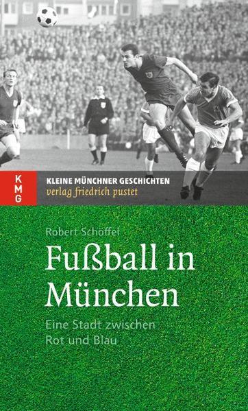 Fußball in München - Coverbild