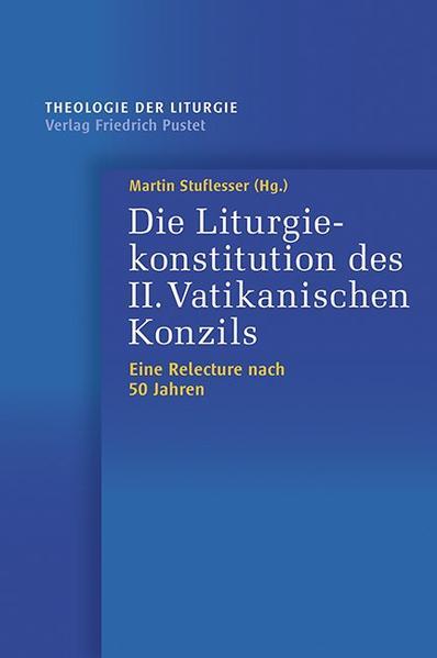 Die Liturgiekonstitution des II. Vatikanischen Konzils - Coverbild