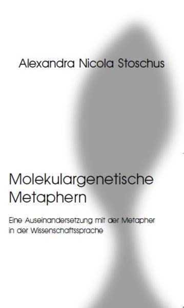 Molekulargenetische Metaphern - Coverbild