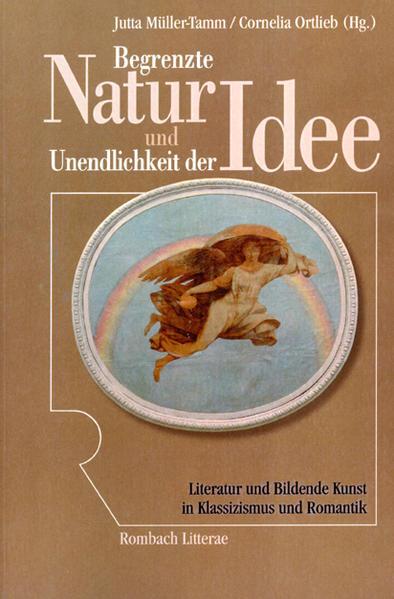 Begrenzte Natur und Unendlichkeit der Idee - Coverbild