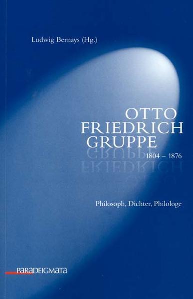 Otto Friedrich Gruppe 1804-1876 - Coverbild