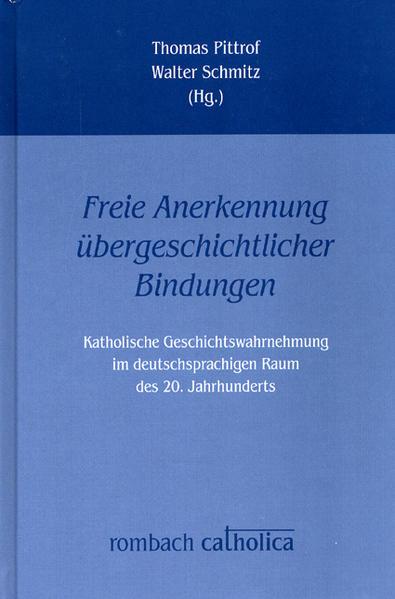 'Freie Anerkennung übergeschichtlicher Bindungen' - Coverbild