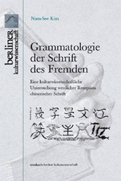 Grammatologie der Schriften des Fremden - Coverbild