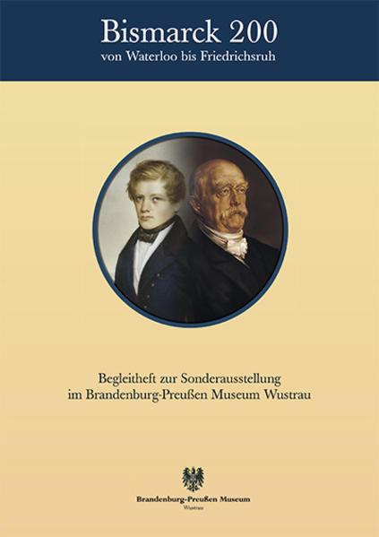 Bismarck 200 - Von Waterloo bis Friedrichsruh - Coverbild