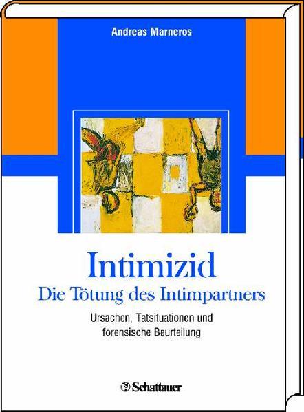 Intimizid - Die Tötung des Intimpartners - Coverbild