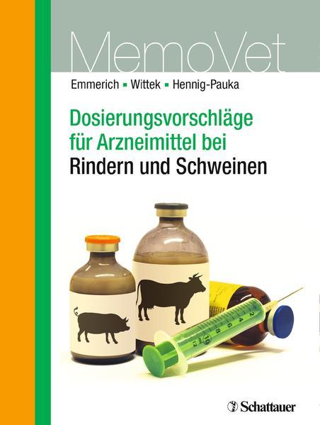 Dosierungsvorschläge für Arzneimittel bei Rindern und Schweinen - Coverbild
