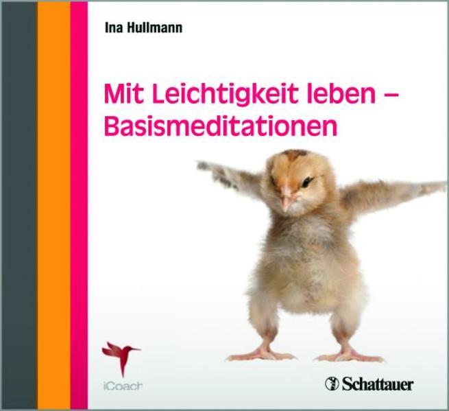 Mit Leichtigkeit leben - Basismeditationen Laden Sie Das Kostenlose PDF Herunter