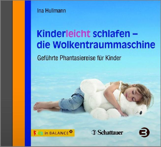 Kinderleicht schlafen - die Wolkentraummaschine - Coverbild