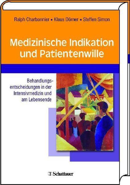 Medizinische Indikation und Patientenwille - Coverbild